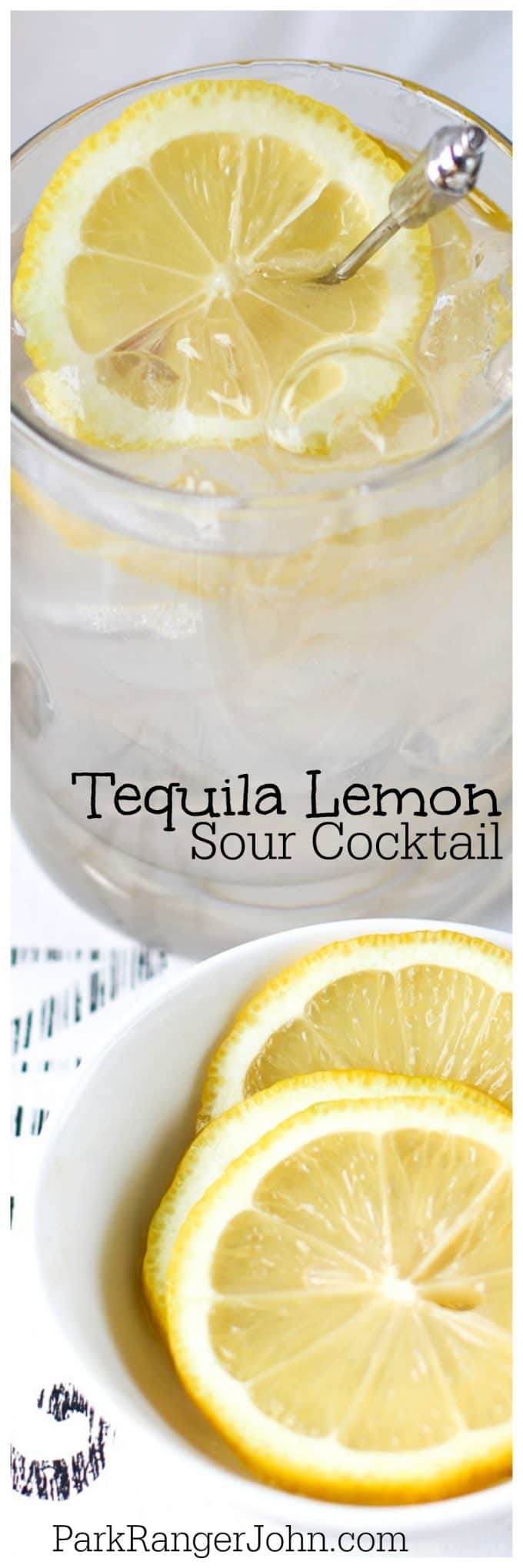 Tequila Lemon Sour Cocktail Recipe! The perfect summer drinks to enjoy.