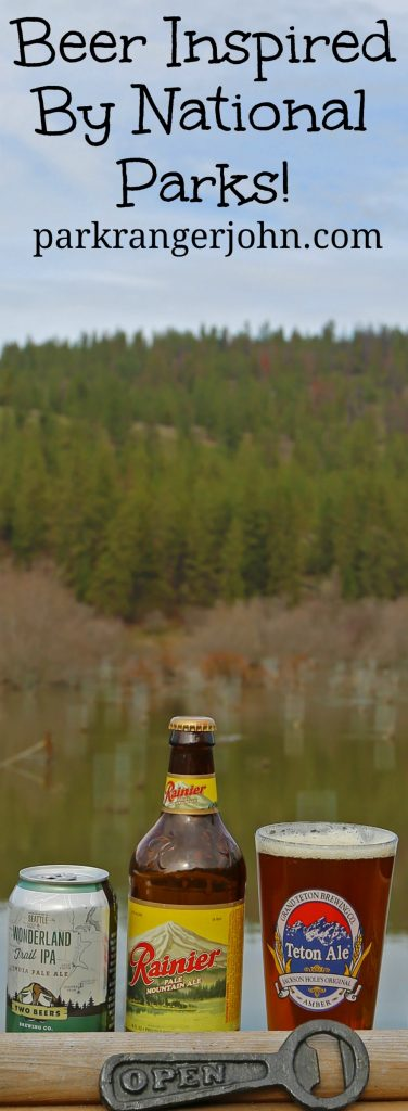 Craft Beer inspired by Beers inspired by U.S. National Parks! Make your list of parks including Mount Rainier, Glacier, Zion, Arches, Grand Tetons, Haleakala and Sequoia National Parks. #beer #nationalparks #nationalpark #travel