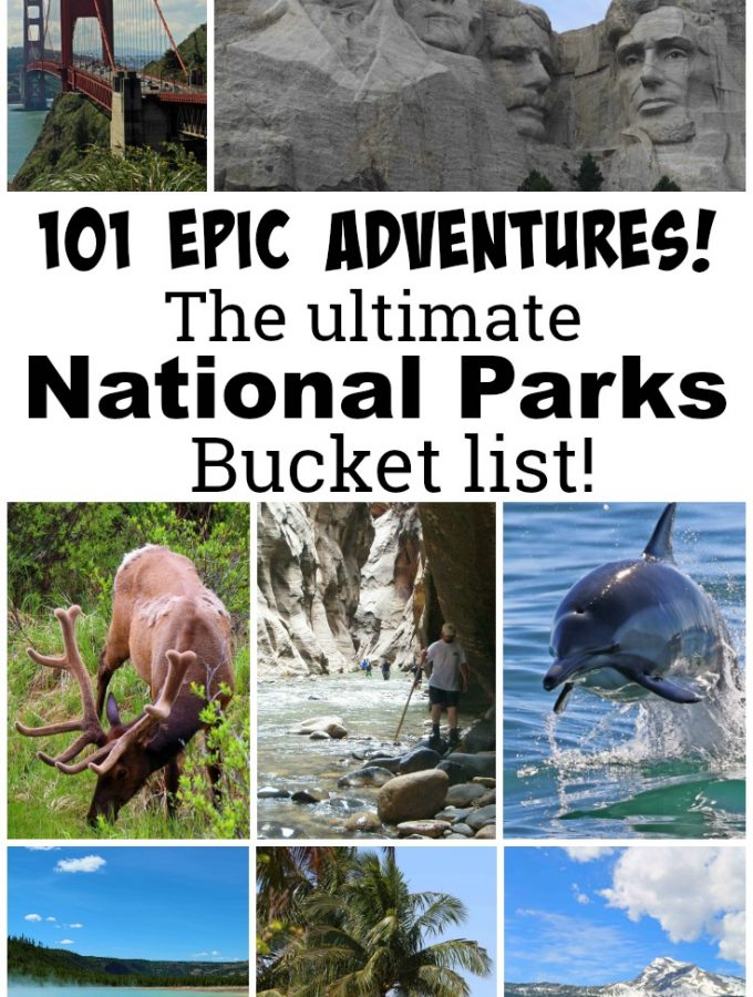 The Ultimate U.S. National Park Bucket List