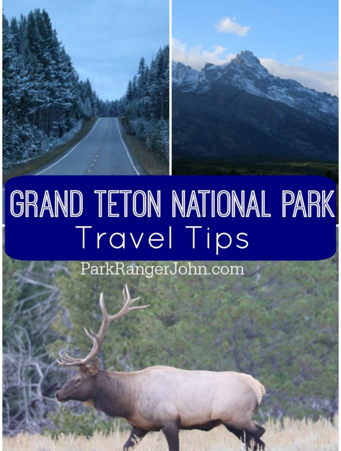 Grand Teton National Park Travel Tips