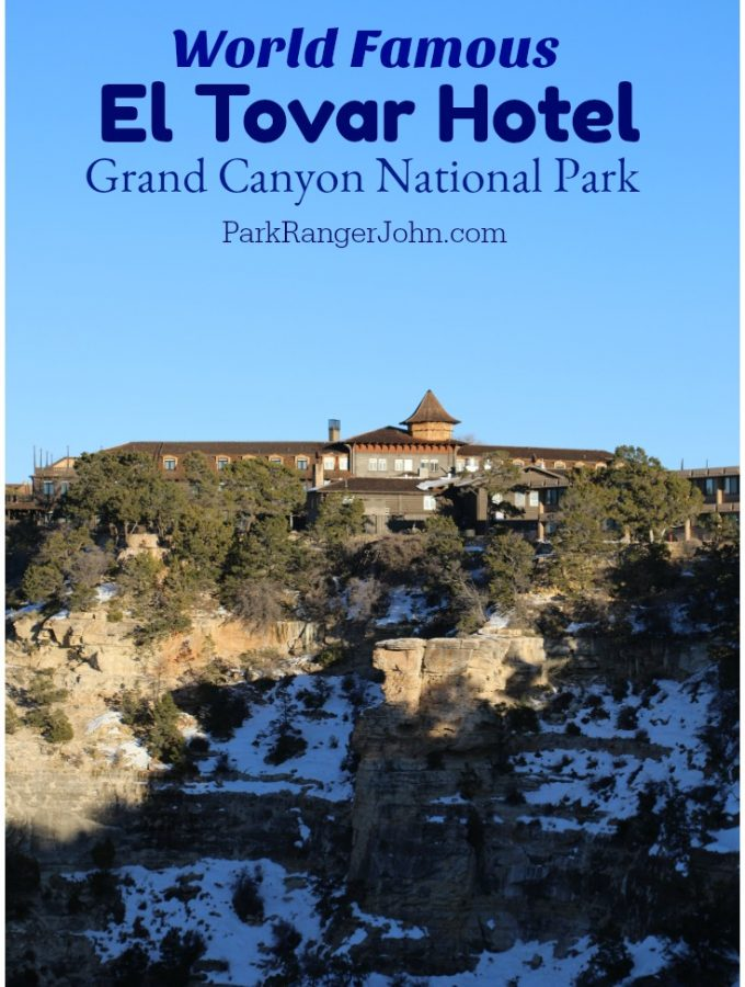 El Tovar Hotel – Grand Canyon National Park