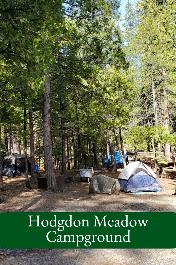 Hodgdon Meadow Campground – Yosemite National park