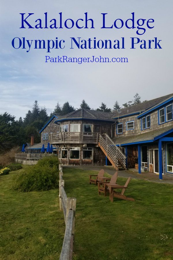 Kalaloch Lodge – Olympic National Park