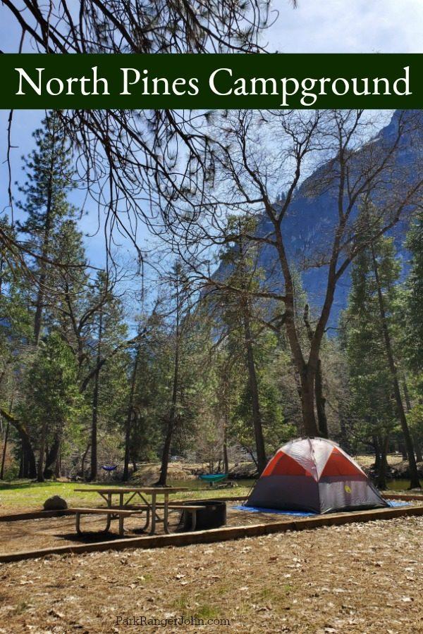 North Pines Campground – Yosemite National Park