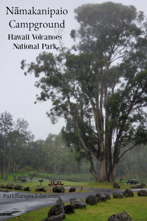 Nāmakanipaio Campground – Hawaii Volcanoes National Park