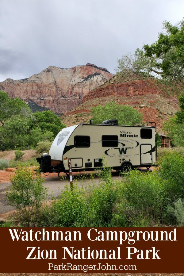 Watchman Campground – Zion National Park