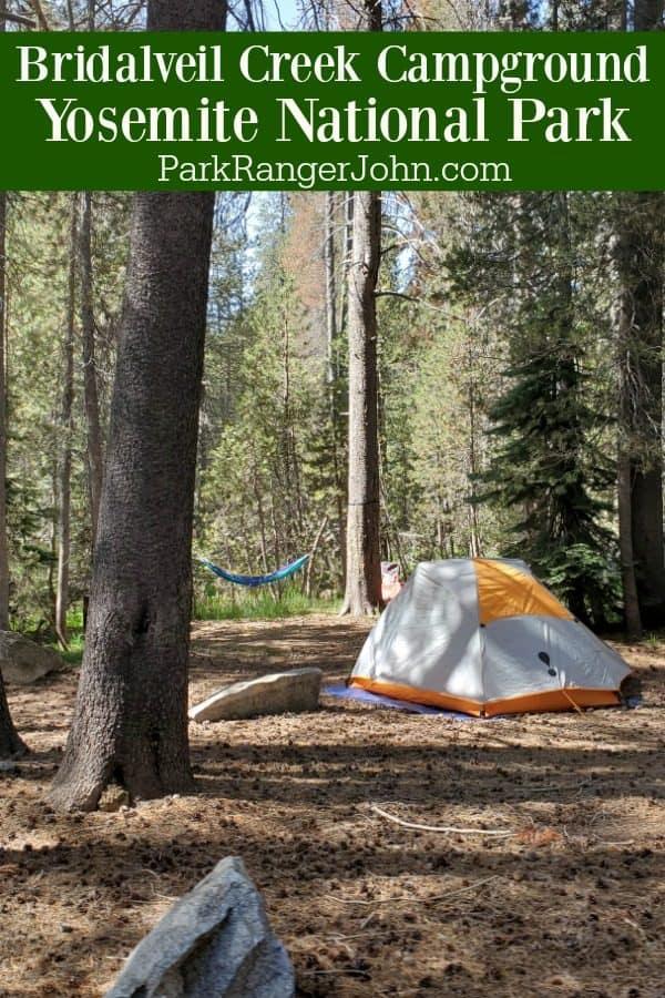 Bridalveil Creek Campground – Yosemite National Park