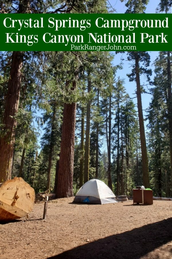 Crystal Springs Campground – Kings Canyon National Park