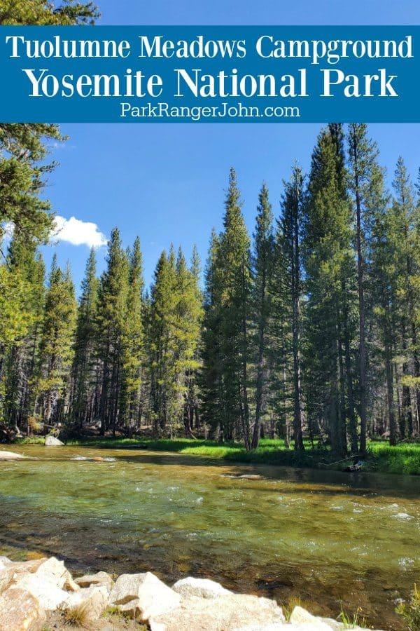Tuolumne Meadows Campground – Yosemite National Park