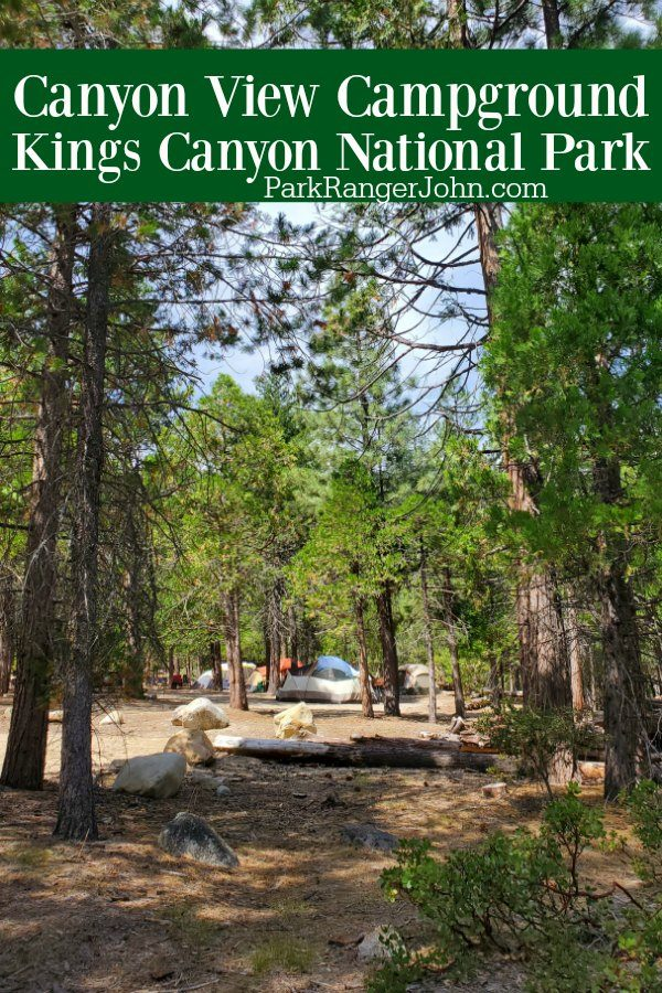 Canyon View Campground – Kings Canyon National Park