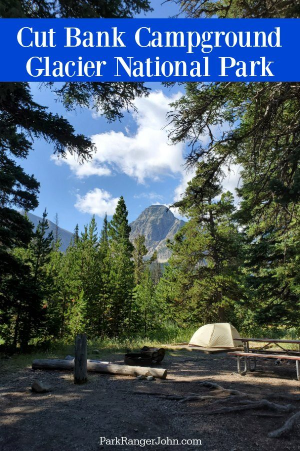 Cut Bank Campground – Glacier National Park