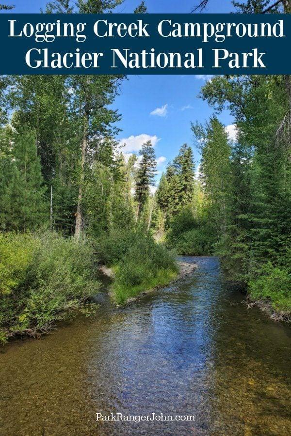 Logging Creek Campground – Glacier National Park