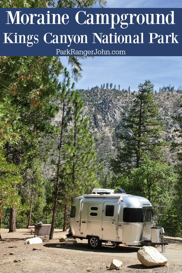 Moraine Campground – Kings Canyon National Park