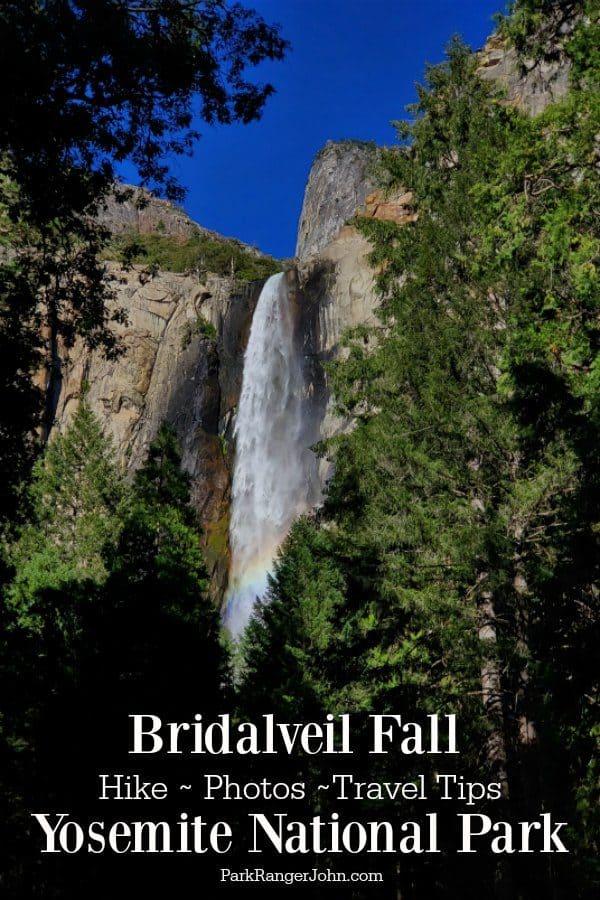 Bridalveil Fall – Yosemite National Park